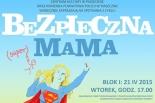 Bezpieczna mama w Piasecznie
