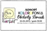 KONTAKT#12 z zespołami AdsoN, Kolorfonia i Ob'darty Borsuk