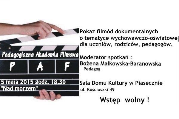 PEDAGOGICZNA AKADEMIA FILMOWA W CENTRUM KULTURY W PIASECZNIE - NAD MORZEM