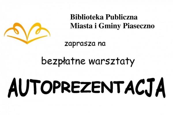 Bezpłatne warsztaty AUTOPREZENTACJI w Piasecznie