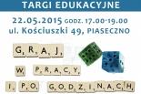 Graj w pracy i po godzinach - Targi Edukacyjne w Piasecznie