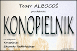 KONOPIELNIK - spektakl teatralny w Górze Kalwarii