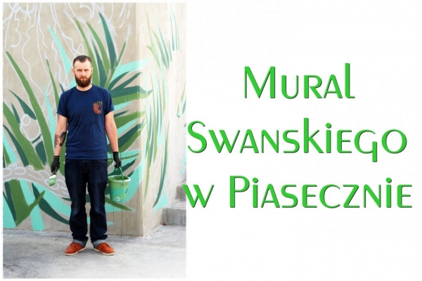 Mural Swanskiego w Piasecznie