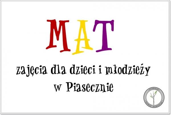 MAT - zajęcia dla dzieci i młodzieży w Piasecznie