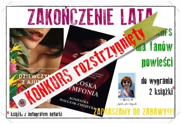 ZAKOŃCZENIE LATA - konkurs z książkami Agnieszki Walczak-Chojeckiej - rozstrzygnięty