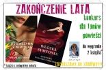 ZAKOŃCZENIE LATA - konkurs z książkami Agnieszki Walczak-Chojeckiej