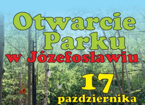 Otwarcie parku w Józefosławiu
