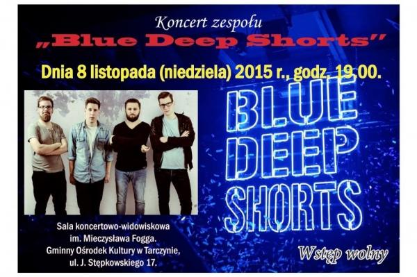 BLUE DEEP SHORTS - koncert w Tarczynie