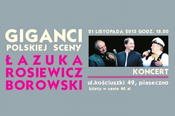 Giganci Polskiej Sceny - koncert w Piasecznie