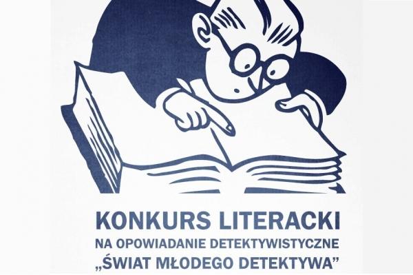 """Konkurs literacki """"Świat Młodego Detektywa"""""""