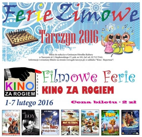 Filmowo - Zimowe Ferie 2016 w Tarczynie
