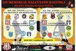 XIV Memoriał Walentego Kazubka - halowy turniej w piłce nożnej