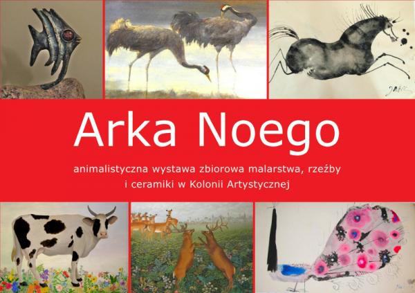 Wystawa Arka Noego w Kolonii Artystycznej