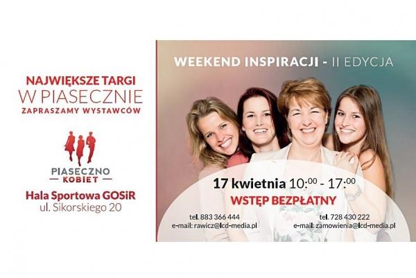 """Weekend Inspiracji """"Piaseczno Kobiet"""" - II edycja targów"""