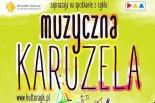 Muzyczna Karuzela w Górze Kalwarii