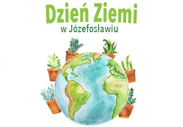 Dzień Ziemi w Józefosławiu