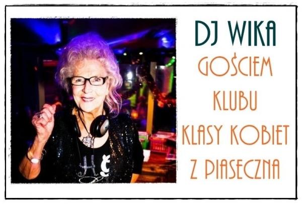 DJ Wika gościem Klubu Klasy Kobiet w Piasecznie