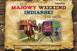 Majowy Weekend Indiański