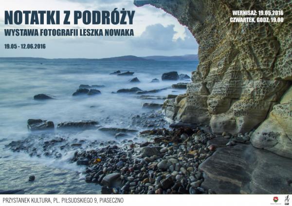 Notatki z podróży - wystawa fotografii w Piasecznie