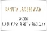 Danuta Jakubowska gościem Klubu Klasy Kobiet z Piaseczna