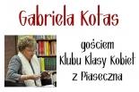 Gabriela Kotas gościem Klubu Klasy Kobiet z Piaseczna