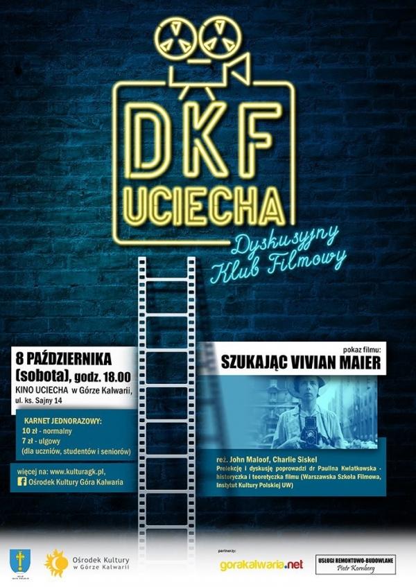 DKF UCIECHA w Górze Kalwarii: Szukając Vivian Maier