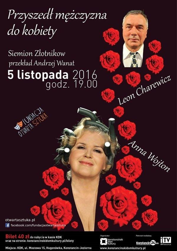 Teatr w Hugonówce: Przyszedł mężczyzna do kobiety