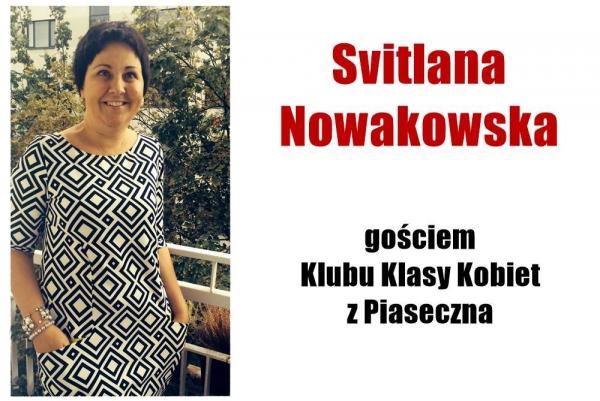 Svitlana Nowakowska gościem Klubu Klasy Kobiet z Piaseczna
