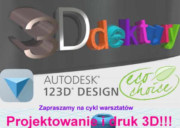 Bezpłatne warsztaty z projektowania 3D