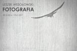 Wernisaż wystawy fotografii Leszka Wesołowskiego