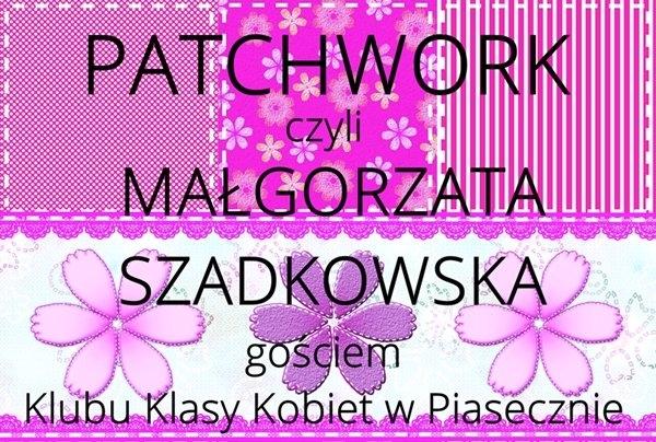 Małgorzata Szadkowska gościem Klubu Klasy Kobiet w Piasecznie