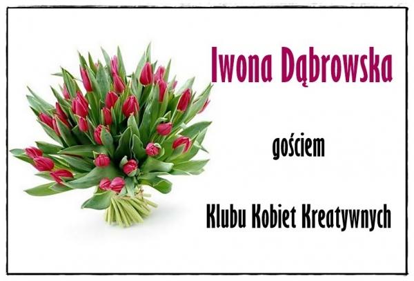 Iwona Dąbrowska gościem Klubu Kobiet Kreatywnych