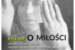 Byle nie o miłości: piosenki Agnieszki Osieckiej