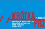 """28 maja zapraszamy na """"Krótką Przerwę"""""""