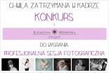 Chwila zatrzymana w kadrze – konkurs z fotografem Katarzyną Wiśniewską