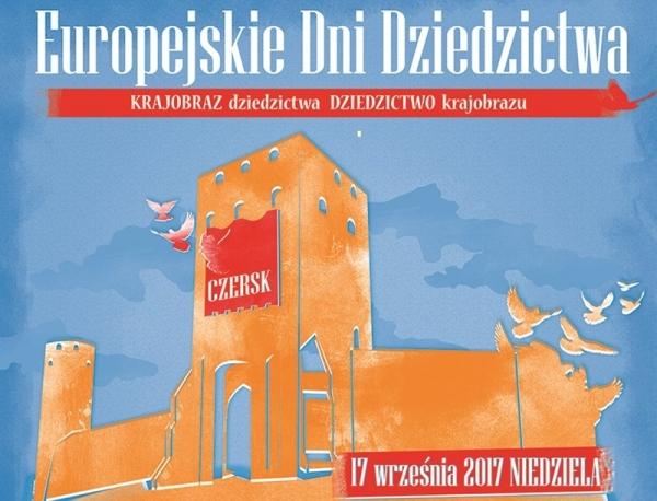 XX Europejskie Dni Dziedzictwa w Czersku