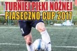 Piaseczno Cup 2017 – Turniej Piłki Nożnej