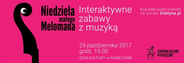 Niedziela małego melomana w Piasecznie