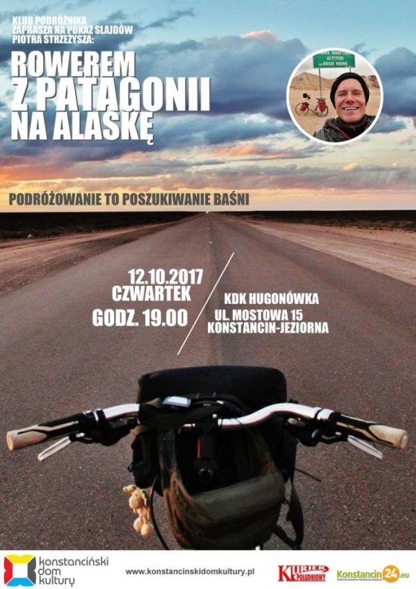 Baśniowa podróż z Patagonii na Alaskę