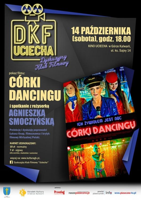 """14.10 DKF Uciecha: """"Córki dancingu"""" i spotkanie z reżyserką Agnieszką Smoczyńską"""
