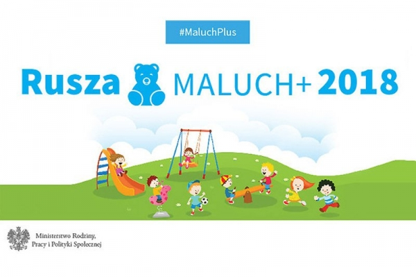 "Rusza program ""Maluch +"" na 2018 rok"