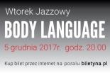 Wtorek Jazzowy – Body Language