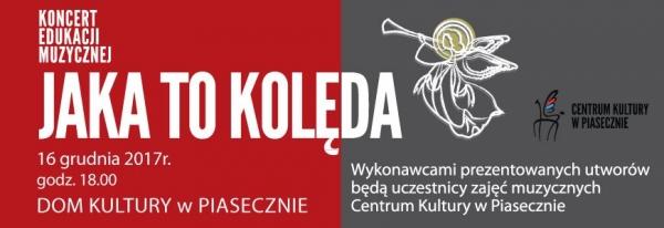 Jaka to kolęda - koncert w Piasecznie