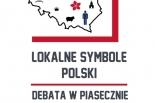 """Debata """"Lokalne symbole Polski"""""""