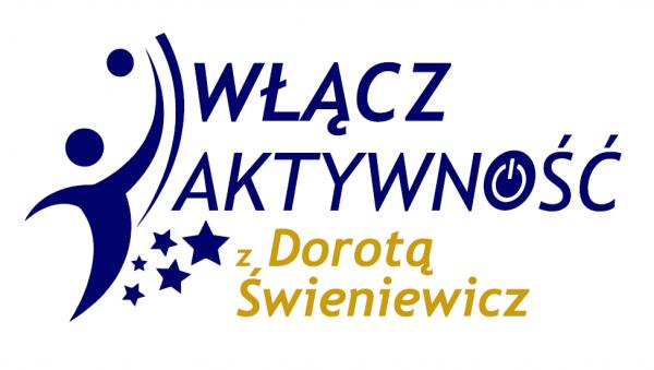 """Włącz Aktywność"""" z Dorotą Świeniewicz w Piasecznie"""