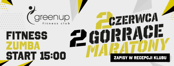 2 gorące maratony w GreenUP Fitness Club