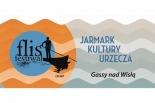 Flis Festiwal czyli Jarmark Kultury Urzeckiej