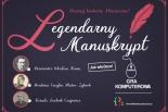 Legendarny Manuskrypt - gra komputerowa o historii Piaseczna