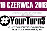 #YourTurn3 - pokaż się!
