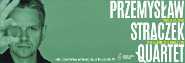 Przemysław Strączek Quartet :: Wtorek Jazzowy